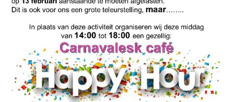 Carnavalesk Café ipv Ouderenmiddag op 12 februari